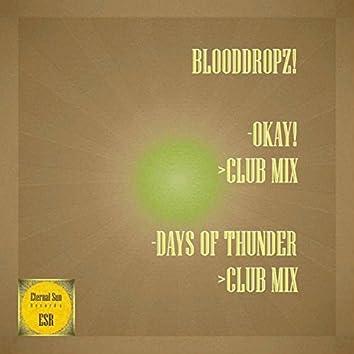 Okay! / Days Of Thunder