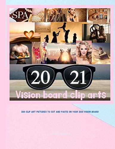 Compare Textbook Prices for Vision Board Clip Arts: 300 Colorful Pictures to Cut and Paste on Your 2021 Vision Board | Vision Board Magazine 8.5x11 Inch  ISBN 9798595896689 by Press, Pink Stylish