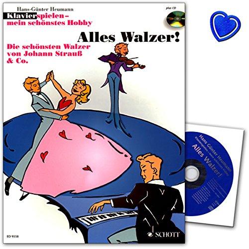 Alles Walzer! Reihe: Klavier spielen - mein schönstes Hobby - Band enthält die schönsten Wiener Walzer von Strauß, Lehar, Millöcker ... - Notenbuch mit CD und bunter herzförmiger Notenklammer
