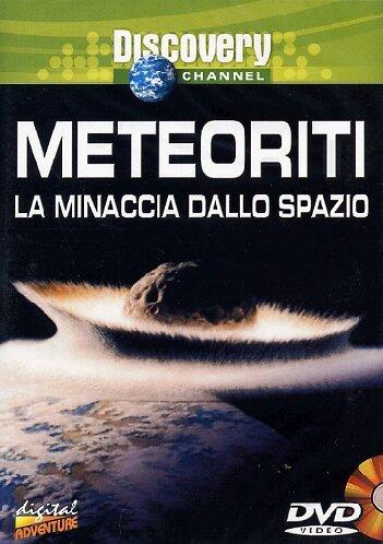 Meteoriti - La Minaccia Dallo Spazio