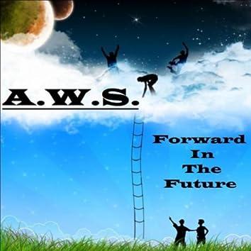 Forward in the Future
