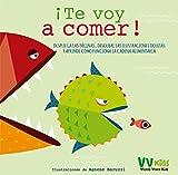 ¡TE VOY A COMER! (VVKIDS) (VVKIDS APRENDO CON MONSTRUOS)
