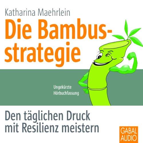 Die Bambusstrategie audiobook cover art
