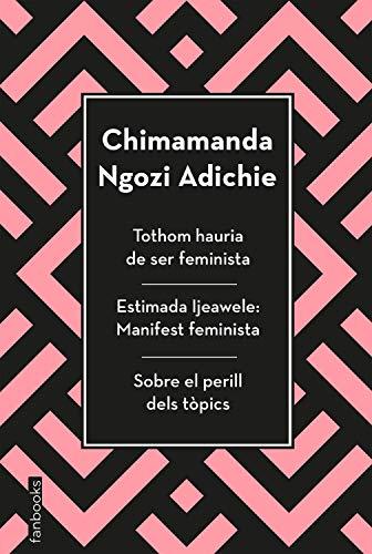 Tothom hauria de ser feminista, Estimada Ijeawele i Sobre el