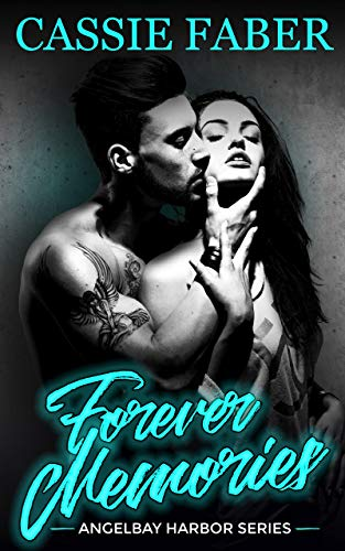 Forever Memories: (Angelbay Harbor Series Book 2) (English Edition)