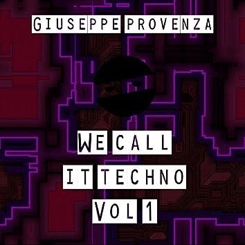 We Call It Techno, Vol. 1