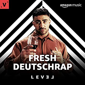 FRESH DEUTSCHRAP