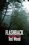 Flashback: A Reid Bennett Mystery: 9 (The Reid Bennett Mysteries, 9)
