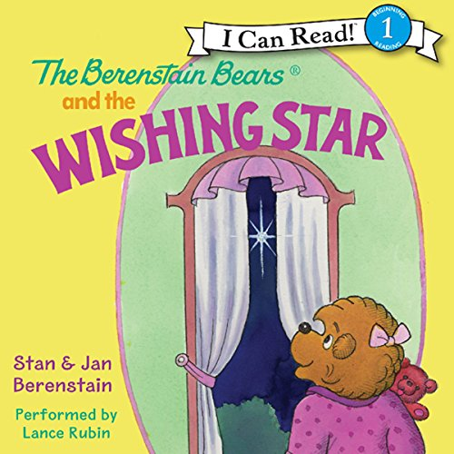 The Berenstain Bears and the Wishing Star audiobook cover art