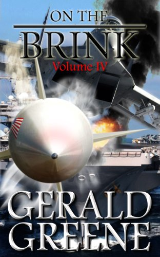 Book: On the Brink War with Iran Vol lV by Gerald Greene