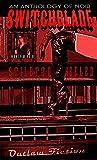 Switchblade: Stiletto Heeled (Switchblade Volume One)