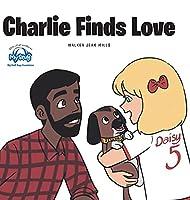 Charlie Finds Love