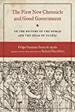 The First New Chronicle and Good Government: On the History of the World and the Incas up to 1615 (Joe R. and Teresa Lozano Long Series in Latin American and Latino Art and Culture)