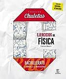 Ejercicios De Física Para Bachillerato - 9788467044508 (CHULETAS)