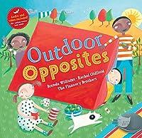 Barefoot Books Outdoor Opposites, Blue, Green, Red (9781782850953) (Barefoot Books Singalongs)