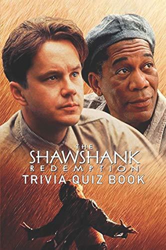 The Shawshank Redemption: Trivia Quiz Book