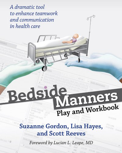 51qr2N62JoL - Bedside Manners: Play and Workbook (The Culture and Politics of Health Care Work)