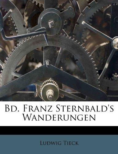 Bd. Franz Sternbald's Wanderungen