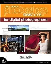 The Adobe Photoshop CS5 Book for Digital Photographers: PHOTOS CS5 BOOK DIGITAL PH_p1 (Voices That Matter)
