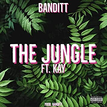 The Jungle (feat. Kay)