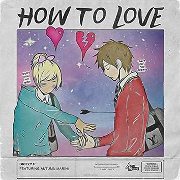 How to Love (feat. Autumn Marini)