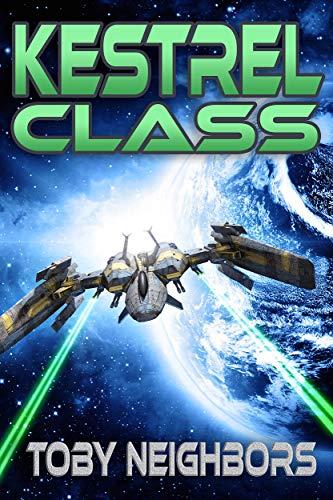 Kestrel Class by Toby Neighbors ebook deal