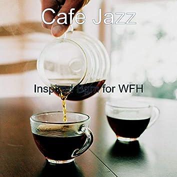 Inspired Bgm for WFH