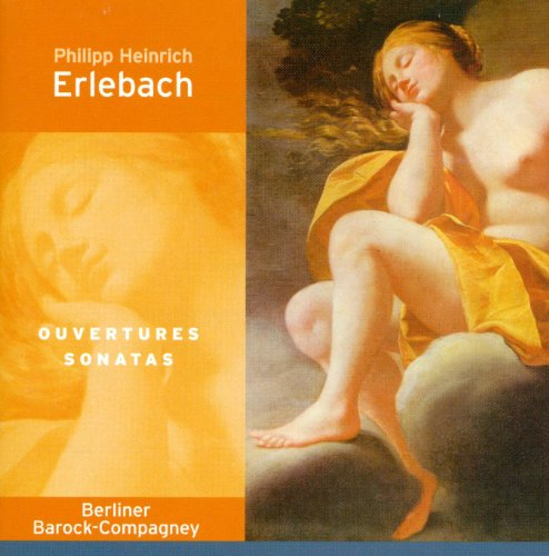 Erlebach, P.H.: Ouvertures Nos. 5 and 6 / Viola Da Gamba Sonata in A Major / E Minor