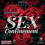 SEX CONFINEMENT (feat. Kiing'z Dpk) [Explicit]