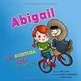 Abigail y la Aventura en el Polo Norte (Abigail y la bicicleta mágica)