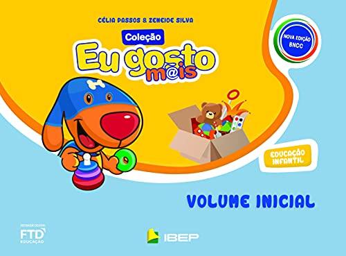 Eu gosto mais volume inicial - educação infantil BNCC