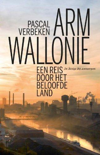 Arm Wallonie: een reis door het beloofde land