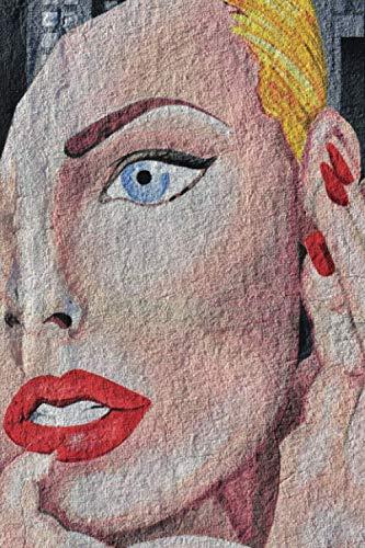 Notebook: (6' x 9' 108 pages) Modern street art acrylic paint graffiti mural woman's face / Soft...