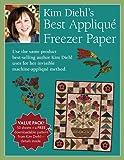 Kim Diehl's Best Appliqué Freezer Paper