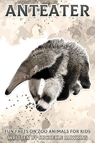 Anteater: Fun Facts on Zoo Animals for Kids #34 (English Edition)