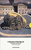 Il «Bestiario». Cani gatti e altri animali [Due volumi indivisibili]