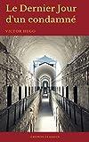 Le Dernier Jour d'un condamné (Cronos Classics) - Format Kindle - 0,99 €