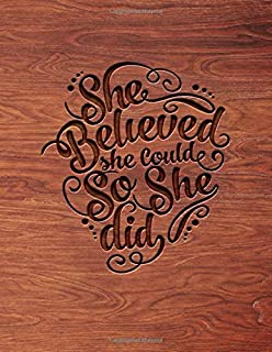 She Believed She Could So She Did: Large Blank Pages Unlined Notebook For Sketching Classroom Edition Sketchbook For Kids ...