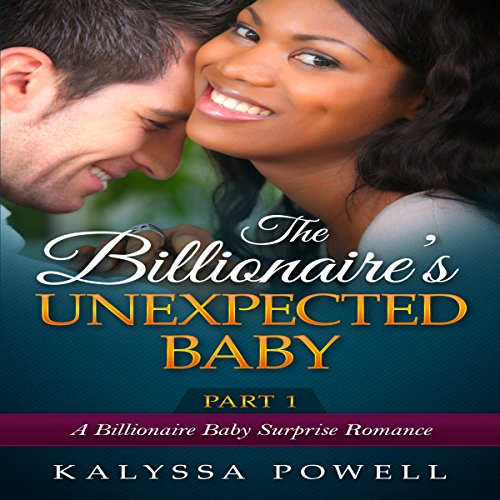 The Billionaire's Unexpected Baby, Part 1 audiobook cover art