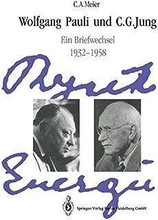 Wolfgang Pauli und C. G. Jung: Ein Briefwechsel 1932–1958 (German Edition)