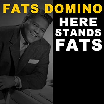 Here Stands Fats