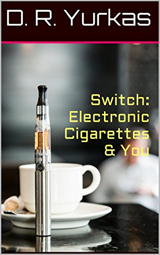 Switch: Electronic Cigarettes & You