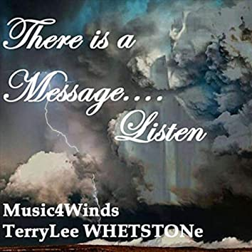 There Is a Message... Listen
