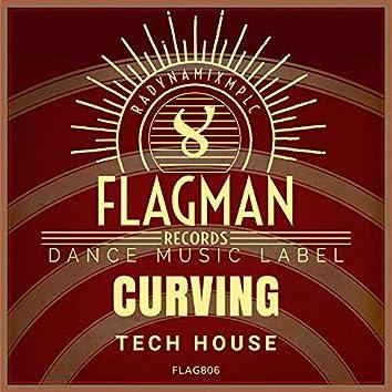 Curving Tech House
