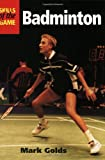 Badminton: Skills of the Game - Mark Golds