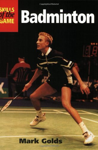 Badminton: Skills of the Game