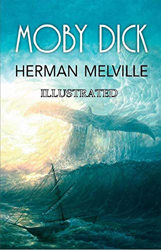 Moby-Dick (Illustrated) (English Edition)