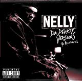 Songtexte von Nelly - Da Derrty Versions: The Reinvention