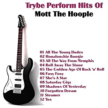 Perform Hits of Mott the Hoople