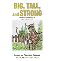 Big, Tall, and Strong